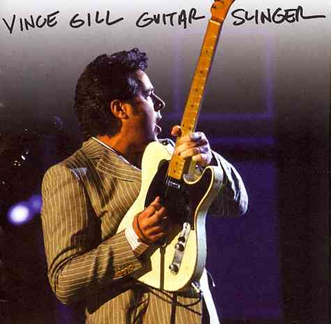 GUITAR SLINGER BY GILL,VINCE (CD)